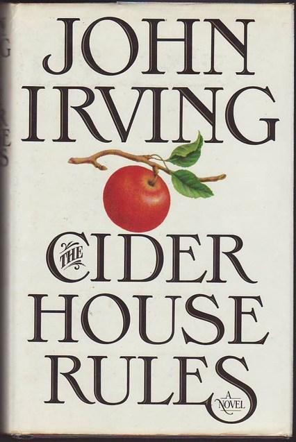 Правила Будинку сидру (Правила виноробів) Джон Ірвінг