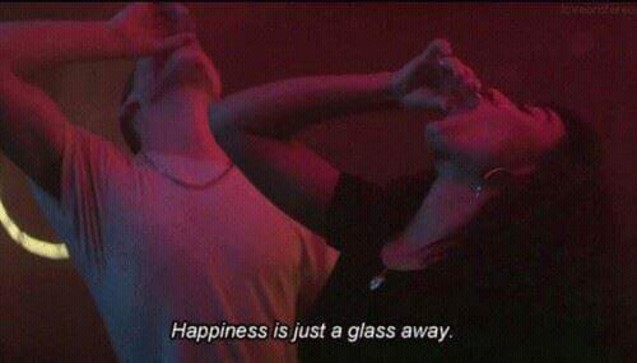 Happiness is just a glass away