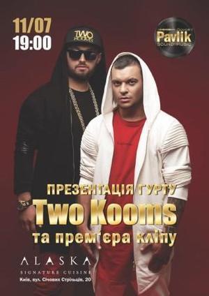 Презентація нового українського гурту «Two kooms»