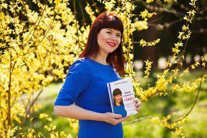 """Людмила Калабуха """"Моя книга """"Коли говорити """"ТАК"""" допоможезнайти сили для змін у своєму житті"""""""