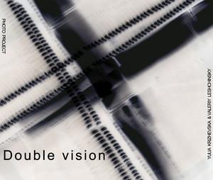 [Фотопроект] Подвійне бачення / Doublevision